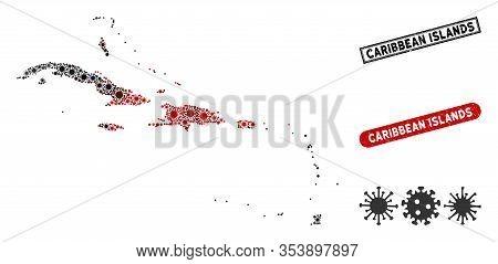 Coronavirus Collage Caribbean Islands Map And Grunge Stamp Watermarks. Caribbean Islands Map Collage