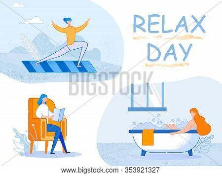 Relax Day. Young Woman Have Weekend Or Vacation Engage Sports Activity, Reading, Washing Procedure I
