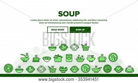 Soup Different Recipe Landing Web Page Header Banner Template Vector. Delicious Soup With Vegetables
