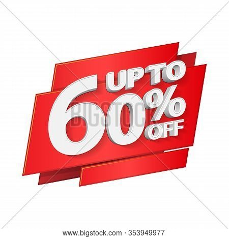 Up To 60 Off Special Offer 3d Red Digits Banner, Template Sixty Percent. Sale, Discount. Grayscale,