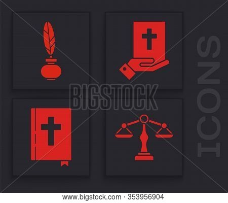Set Scales Of Justice, Feather And Inkwell, Oath On The Holy Bible And Holy Bible Book Icon. Vector
