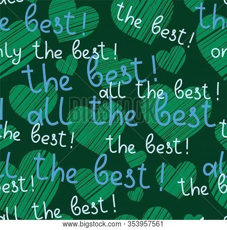 Best, Hearts, Seamless Pattern, Vector, Green, English. The Inscription In English: