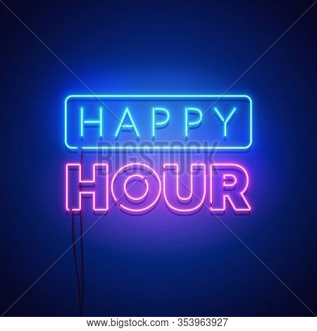 Vector Illustration Abstract Happy Hour Neon Signboard On Dark Background