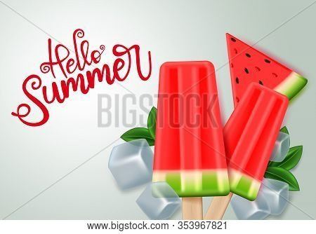 Hello Summer With Watermelon Popsicle Vector Design. Hello Summer Text With Tropical Watermelon Frui