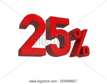 3d Render: ISOLATED Red 25% Percent Discount 3d Sign on White Background, Special Offer 25% Discount Tag, Sale Up to 25 Percent Off,  Twenty-five Percent Letters Sale Symbol, Special Offer Label
