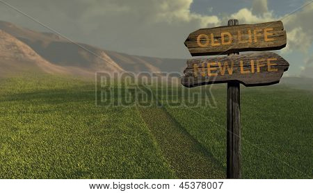 Sign Direction New Life - Old Life