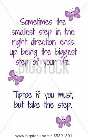 Inspirational Quote Take a Step in The Right Direction