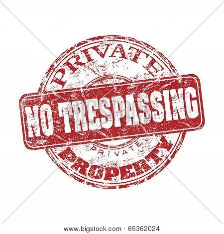 No trespassing grunge rubber stamp