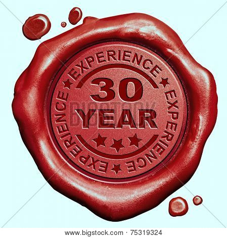 30 Year experience quality and jubileum label guaranteed product red wax seal stamp