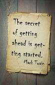 """Mark Twain (1835-1910) quote: The secret of getting ahead is getting started. """"Great people quote"""" series  poster"""