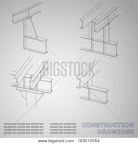 3D metal construction. The beams and columns. Cover background for inscriptions. Construction drawings. Corporate Identity. Gray
