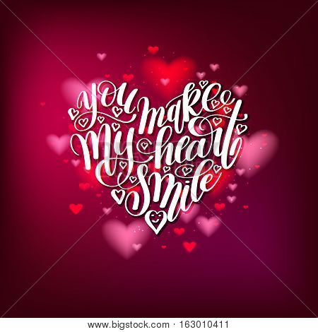 you make my heart smile handwritten calligraphy lettering quote to valentines on heart shape day design greeting card, poster, banner, printable wall art, t-shirt and other, vector illustration