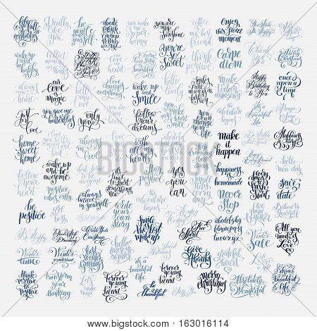 mega set of 100 positive inspirational quotes about life, love and holidays, handwritten brush lettering inscriptions collection, modern calligraphy vector illustration