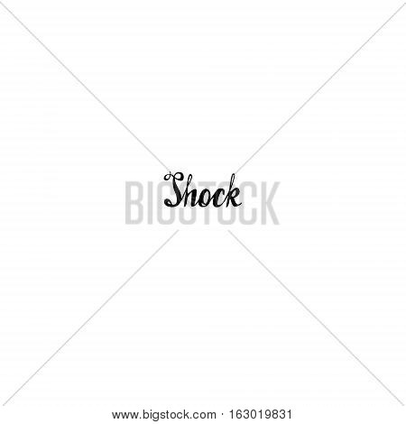Shock. Conceptual vector lettering. A lot of empty space around the word
