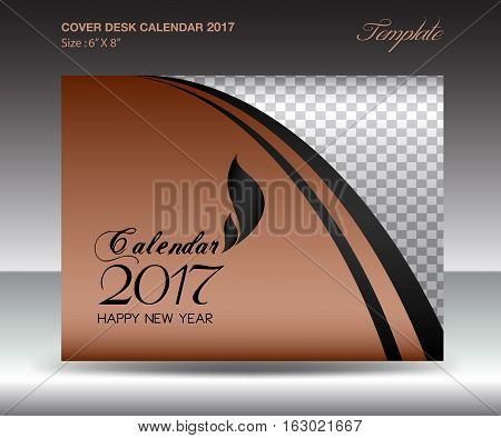 Desk calendar 2017 year Size 6x8 inch horizontal, Brown Cover design, Business brochure flyer template, advertisement