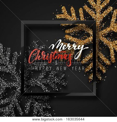 Christmas background, with beautiful bright snowflakes realistic shine glitter. In Framed calligraphy handmade. Merry Christmas and Happy New Year poster, greeting card. Xmas holidays