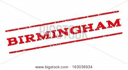 Birmingham watermark stamp. Text tag between parallel lines with grunge design style. Rubber seal stamp with dust texture. Vector red color ink imprint on a white background.