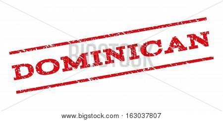Dominican watermark stamp. Text tag between parallel lines with grunge design style. Rubber seal stamp with dust texture. Vector red color ink imprint on a white background.