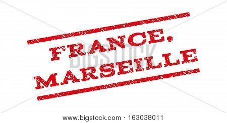 France Marseille watermark stamp. Text tag between parallel lines with grunge design style. Rubber seal stamp with dirty texture. Vector red color ink imprint on a white background.