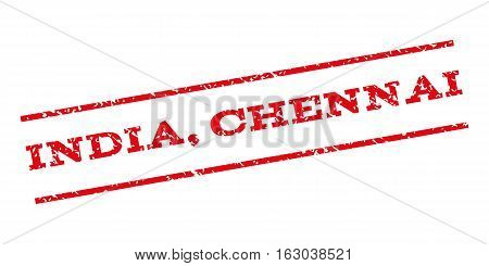 India Chennai watermark stamp. Text caption between parallel lines with grunge design style. Rubber seal stamp with dust texture. Vector red color ink imprint on a white background.
