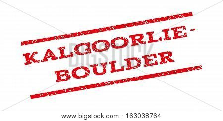 Kalgoorlie-Boulder watermark stamp. Text caption between parallel lines with grunge design style. Rubber seal stamp with scratched texture. Vector red color ink imprint on a white background.