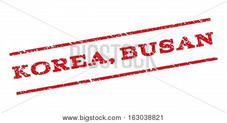 Korea Busan watermark stamp. Text tag between parallel lines with grunge design style. Rubber seal stamp with dust texture. Vector red color ink imprint on a white background.