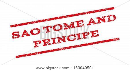 Sao Tome And Principe watermark stamp. Text caption between parallel lines with grunge design style. Rubber seal stamp with scratched texture. Vector red color ink imprint on a white background.