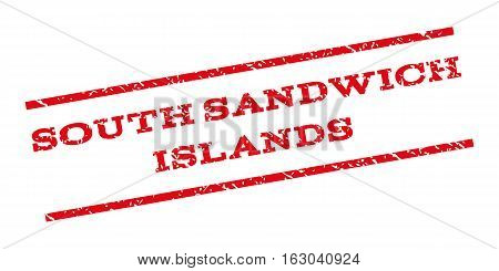 South Sandwich Islands watermark stamp. Text tag between parallel lines with grunge design style. Rubber seal stamp with dirty texture. Vector red color ink imprint on a white background.