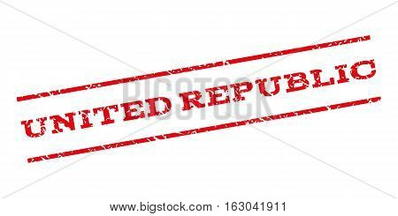 United Republic watermark stamp. Text caption between parallel lines with grunge design style. Rubber seal stamp with dust texture. Vector red color ink imprint on a white background.