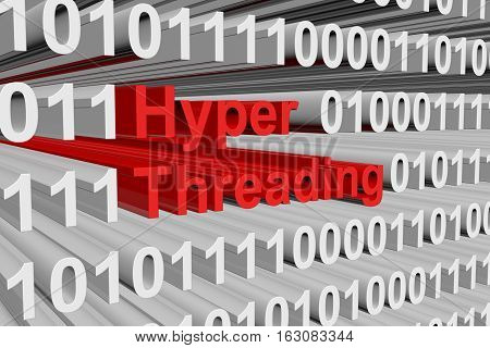Hyper threading is presented in the form of binary code 3d illustration