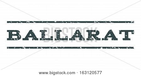Ballarat watermark stamp. Text caption between horizontal parallel lines with grunge design style. Rubber seal stamp with unclean texture. Vector soft blue color ink imprint on a white background.