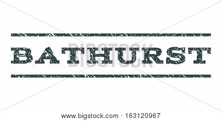 Bathurst watermark stamp. Text caption between horizontal parallel lines with grunge design style. Rubber seal stamp with unclean texture. Vector soft blue color ink imprint on a white background.