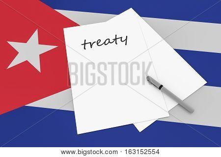 Cuban Politics: Treaty Note With Pen On Cuba Flag 3d illustration