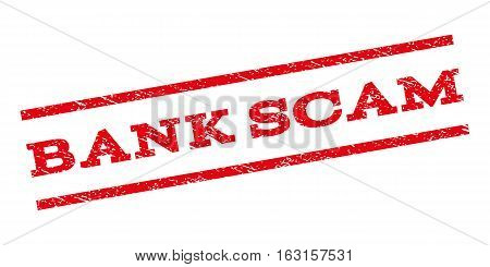 Bank Scam watermark stamp. Text tag between parallel lines with grunge design style. Rubber seal stamp with dust texture. Vector red color ink imprint on a white background.