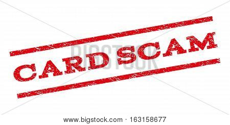 Card Scam watermark stamp. Text caption between parallel lines with grunge design style. Rubber seal stamp with unclean texture. Vector red color ink imprint on a white background.