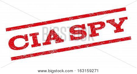 CIA Spy watermark stamp. Text caption between parallel lines with grunge design style. Rubber seal stamp with dirty texture. Vector red color ink imprint on a white background.