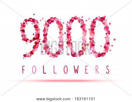 9000 (nine Thousand) Followers