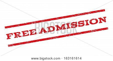 Free Admission watermark stamp. Text caption between parallel lines with grunge design style. Rubber seal stamp with dust texture. Vector red color ink imprint on a white background.