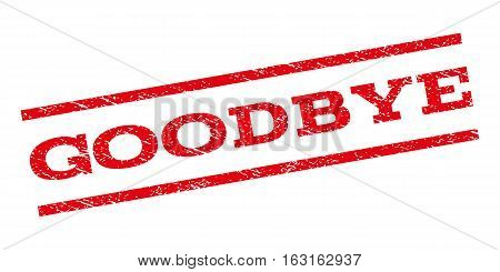 Goodbye watermark stamp. Text tag between parallel lines with grunge design style. Rubber seal stamp with unclean texture. Vector red color ink imprint on a white background.