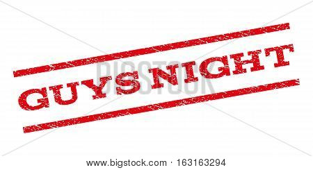 Guys Night watermark stamp. Text caption between parallel lines with grunge design style. Rubber seal stamp with scratched texture. Vector red color ink imprint on a white background.