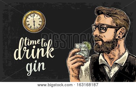 Hipster holding a glass of gin and antique pocket watch. Vintage vector engraving illustration for web poster invitation to party. Time to Drink lettering. Isolated on dark background.