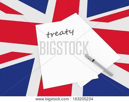 UK Politics: Treaty Note With Pen On British Union Jack Flag 3d illustration