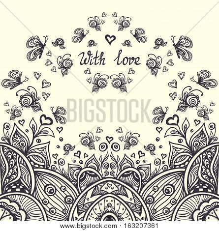 Abstract romantic landscape with hearts  roses  butterflies in Zen-tangle Zen-doodle style for relax coloring page or for adult  coloring book black on white or for creative  Post Card