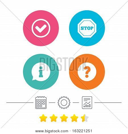 Information icons. Stop prohibition and question FAQ mark signs. Approved check mark symbol. Calendar, cogwheel and report linear icons. Star vote ranking. Vector