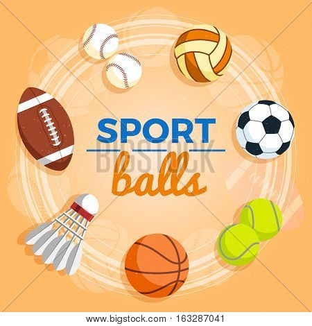 Set of colorful sport balls at a yellow background. Balls for rugby volleyball basketball football baseball tennis and badminton shuttlecock. Vector Illustration