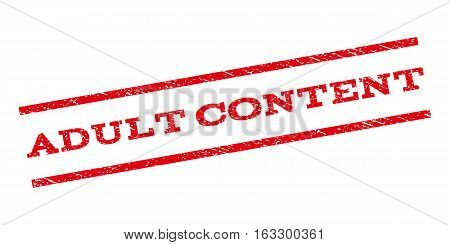 Adult Content watermark stamp. Text caption between parallel lines with grunge design style. Rubber seal stamp with dirty texture. Vector red color ink imprint on a white background.