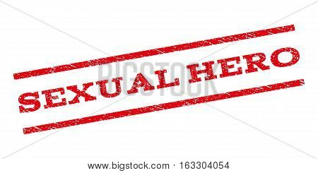 Sexual Hero watermark stamp. Text tag between parallel lines with grunge design style. Rubber seal stamp with scratched texture. Vector red color ink imprint on a white background.