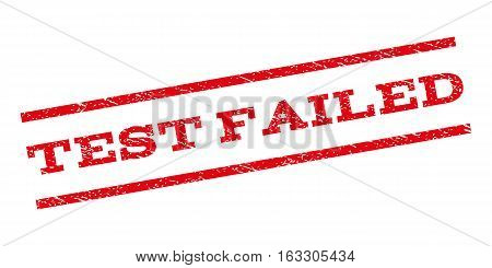 Test Failed watermark stamp. Text tag between parallel lines with grunge design style. Rubber seal stamp with scratched texture. Vector red color ink imprint on a white background.