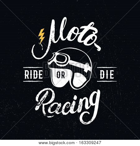 Retro racer helmet and motoracing hand written lettering. Tee shirt graphics. Vintage style. Vector illustration.