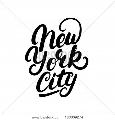 New York City hand written lettering. Modern brush calligraphy. Tee print apparel fashion design. Hand crafted wall decor art poster. Vector illistration.